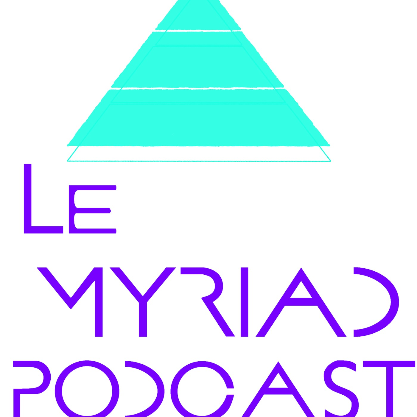 Le Myriad Podcast