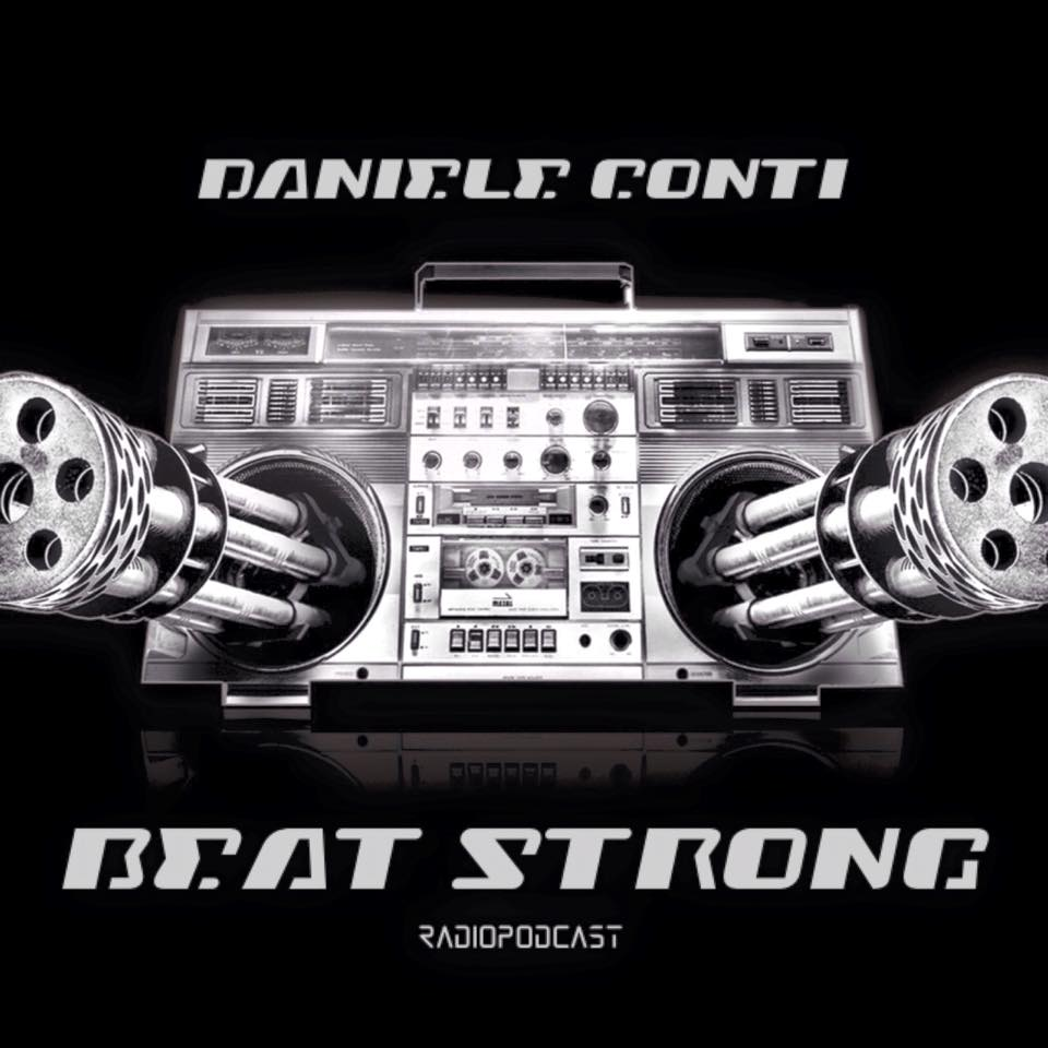 Daniele Conti present: Beat Strong Radio Show