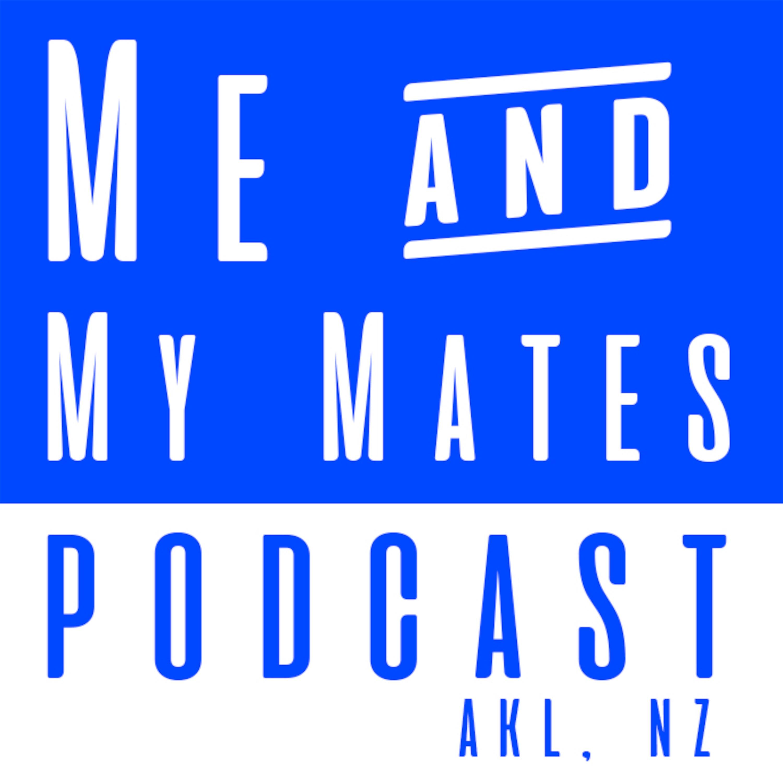 Me & My Mates Episode 2 - Hadleigh Pouesi
