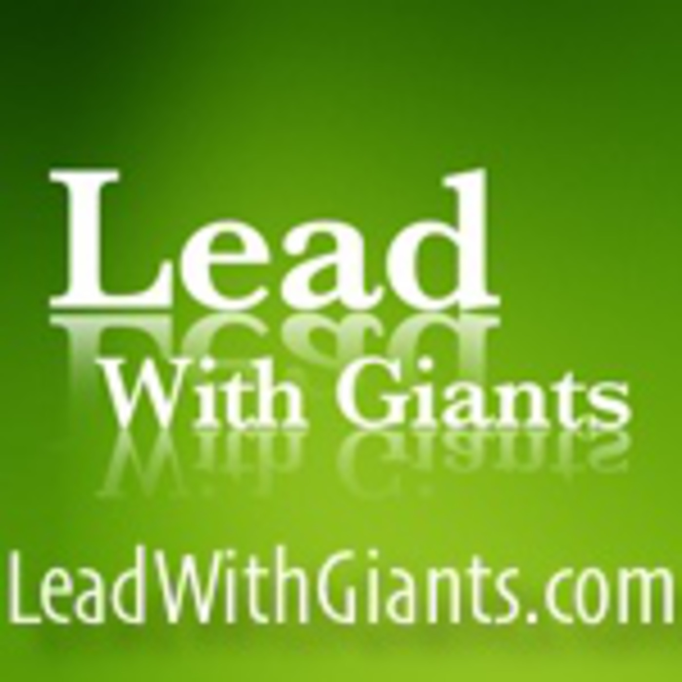 Lead With Giants Podcast
