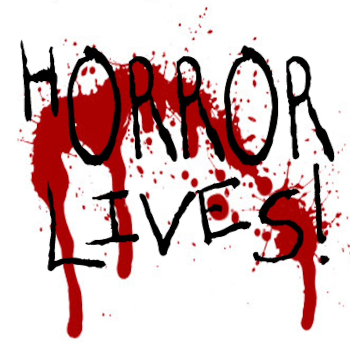 Horror Lives