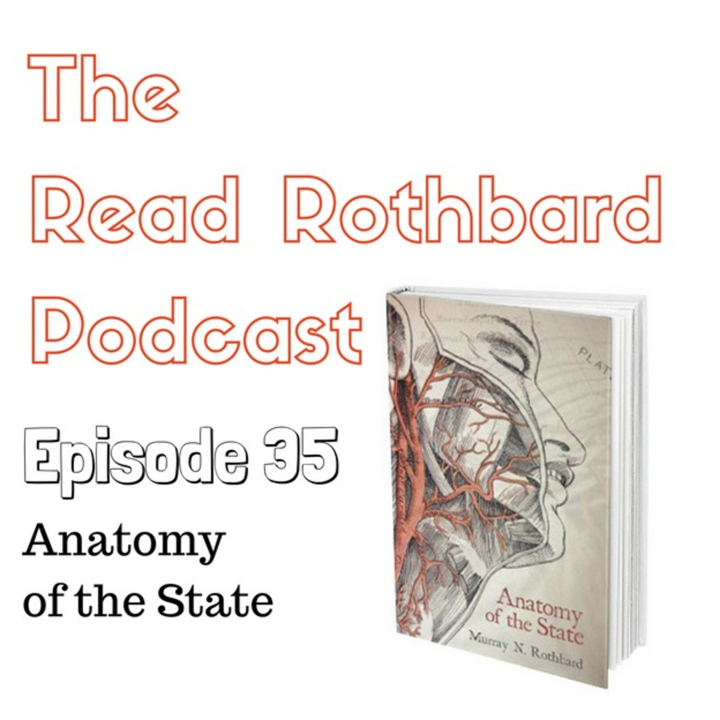 Episode 35 - Anatomy Of The State - Murray N. Rothbard - Audiobook ...
