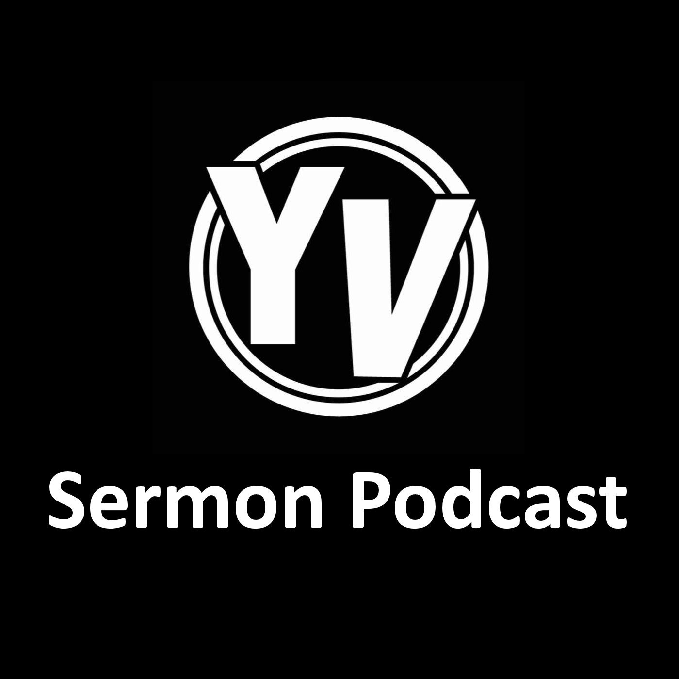 Youth Vision Sermon Podcast