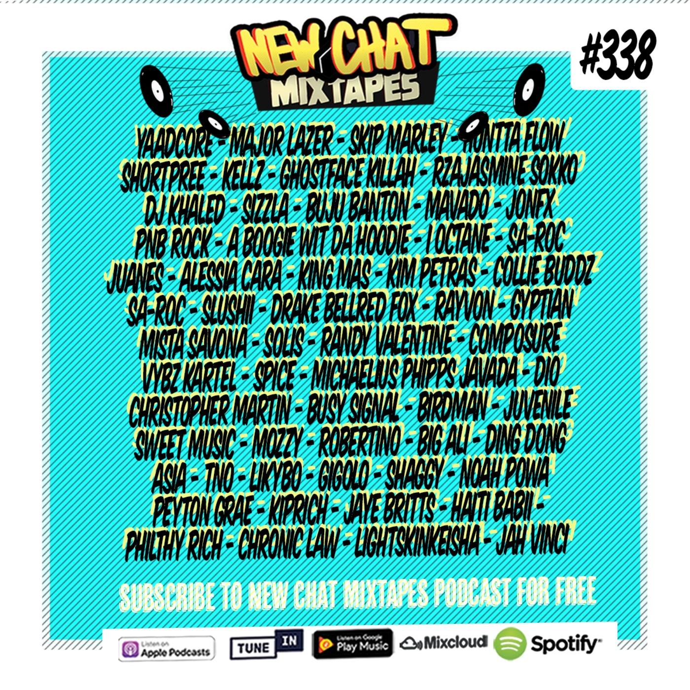 New Chat Mixtapes #338 - YUSH! 5-27-19 Live Mix By