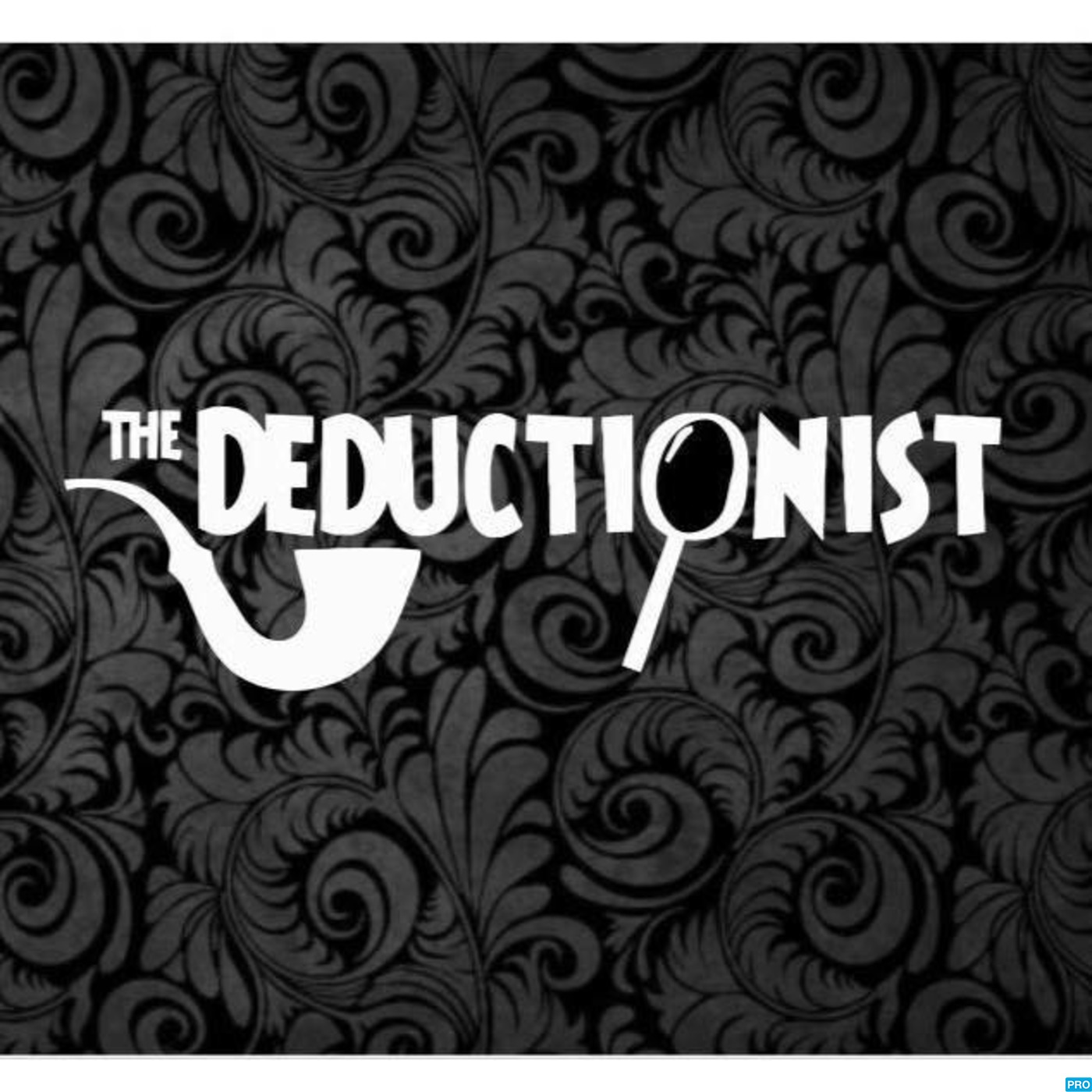 The Deductionist Podcast