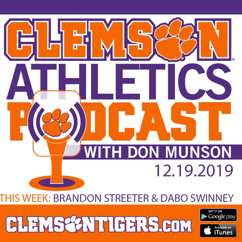 Clemson Athletics Podcast 12.19.2019 featuring Brandon Streeter and Dabo Swinney