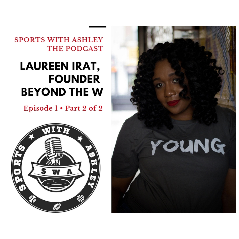 Episode 1 - Laureen Irat (Part 2)