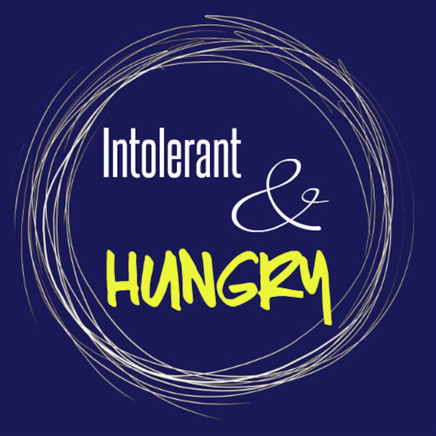 Intolerant and Hungry