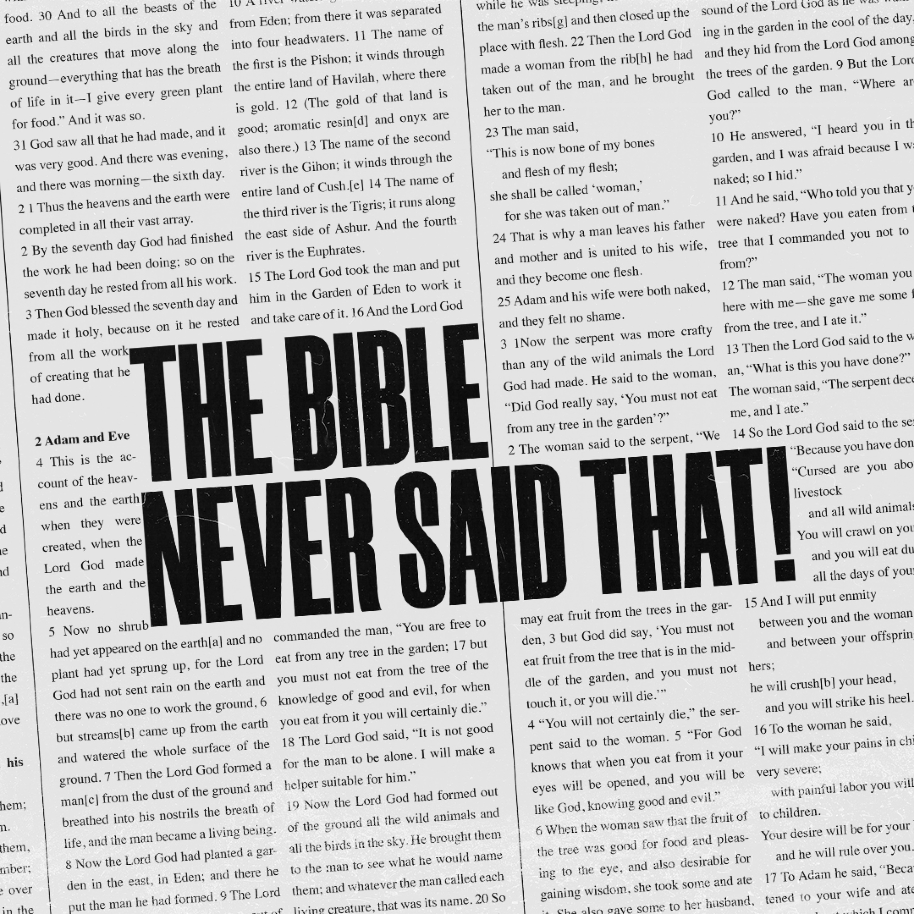 The Bible Never Said That: Week 1   Ross Abraham