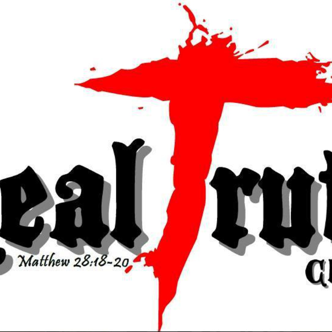 Real Truth Church Podcast