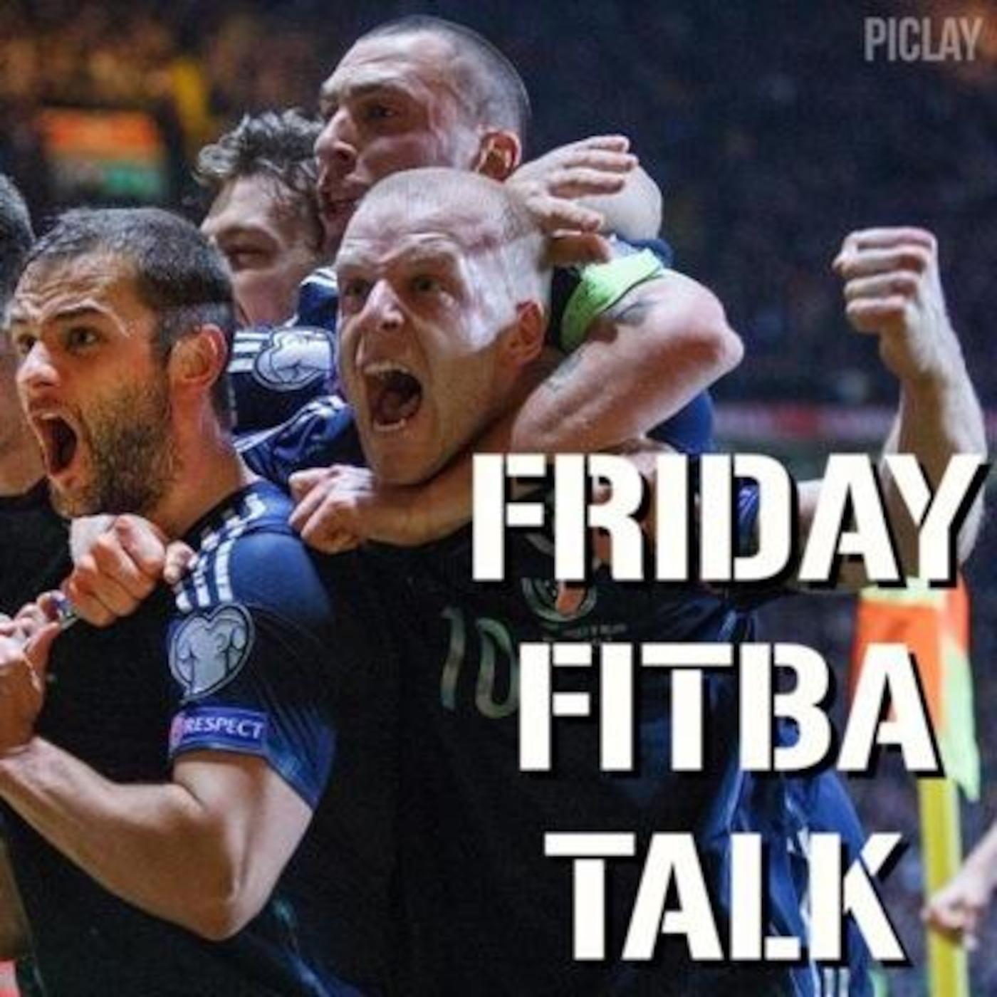 Friday Fitba Talk