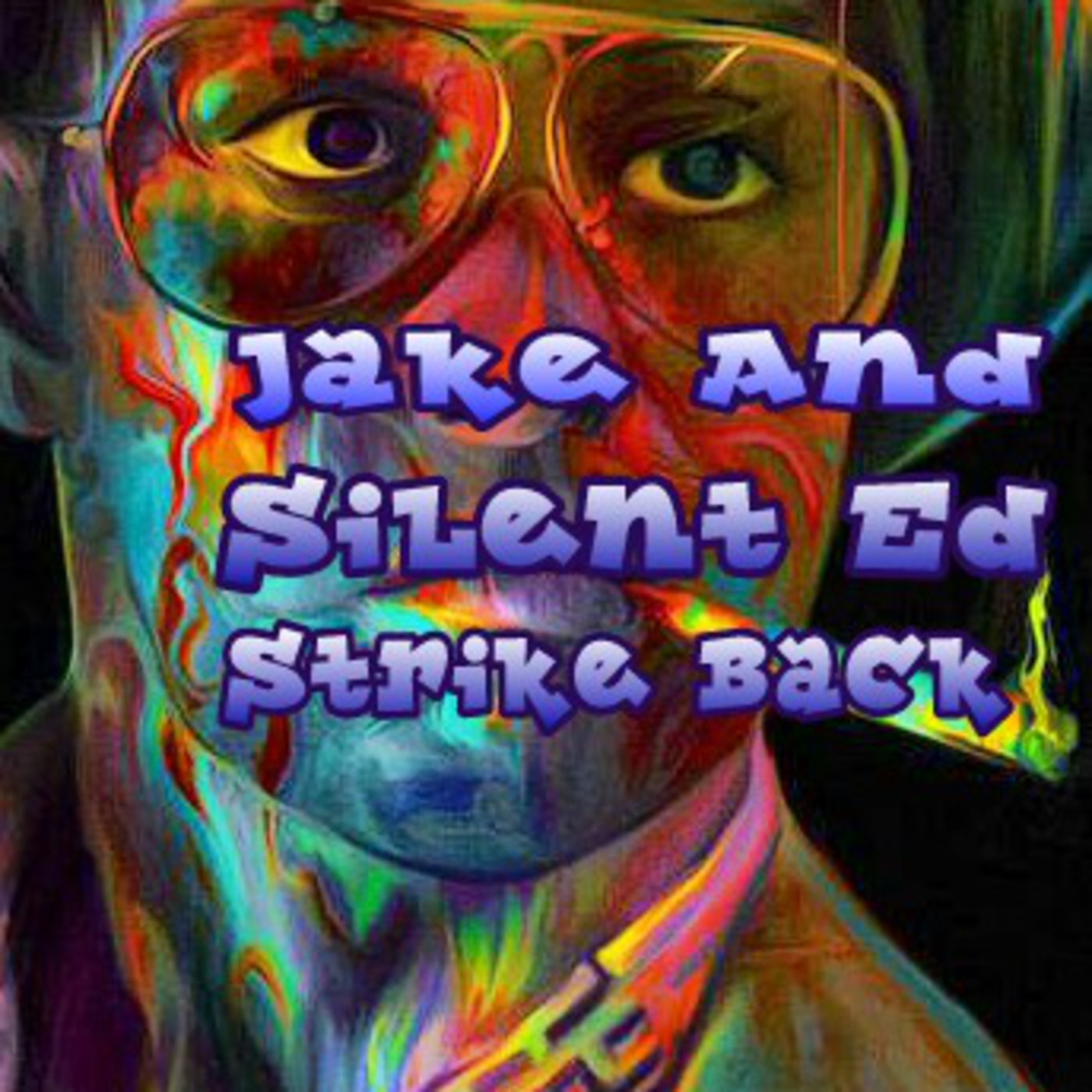Jake And Silent Ed Strike Back