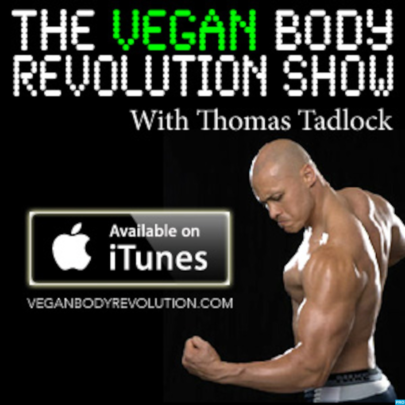 The Vegan Body Revolution Show