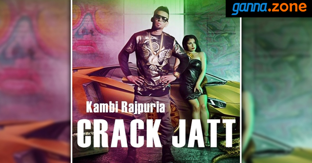 Crack Jatt Kambi Rajpuria Mp3 Song Download | Free Podcasts
