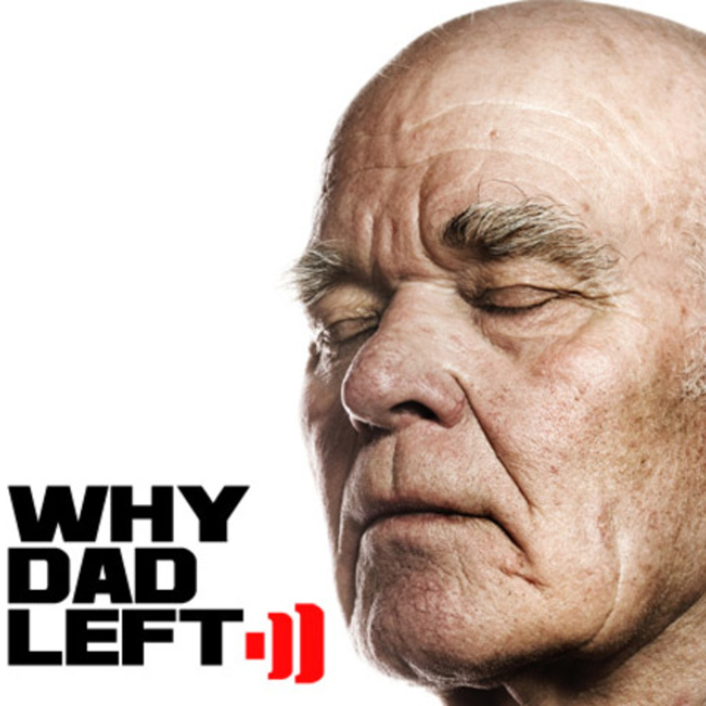 WhyDadLeft's Podcast