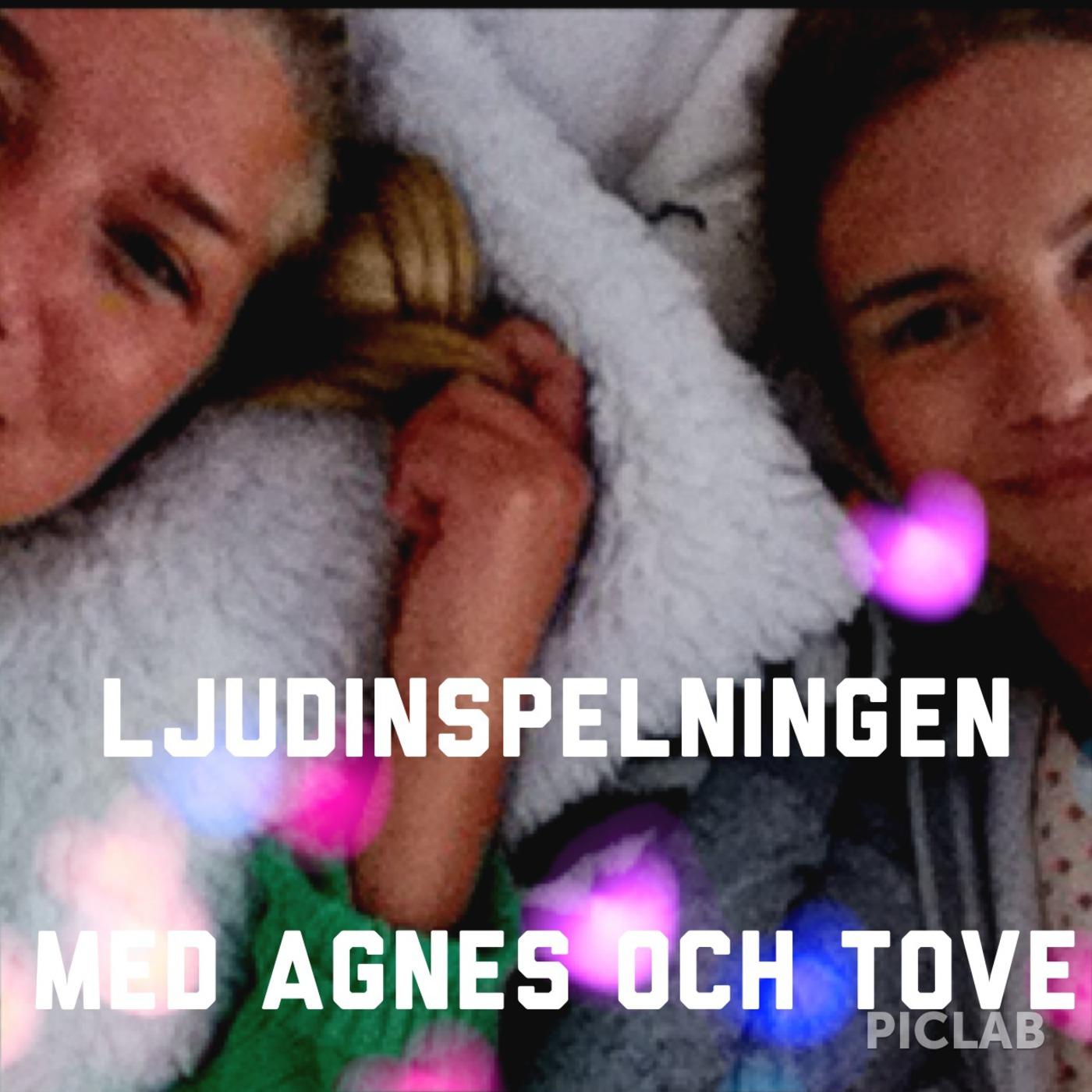 Ljudinspelningen med Tove & Agnes