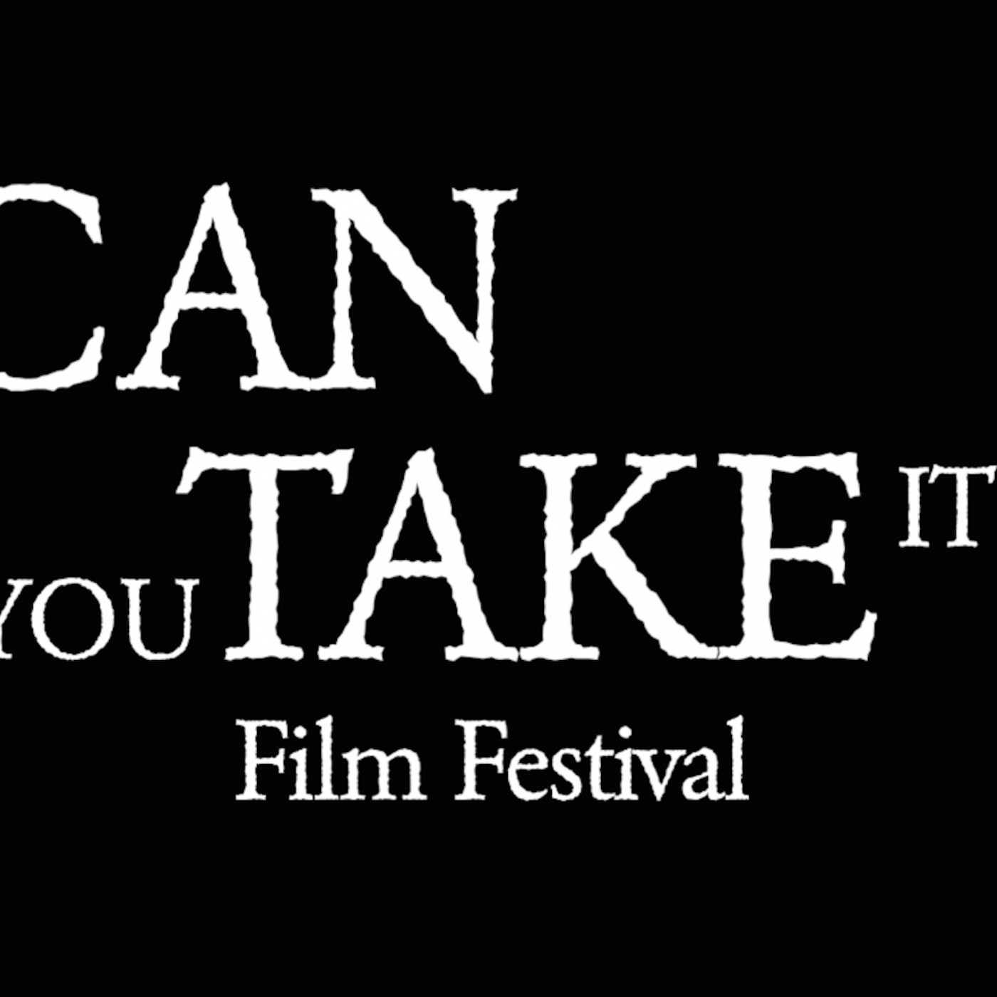 Can You Take It Film Festival Podcast