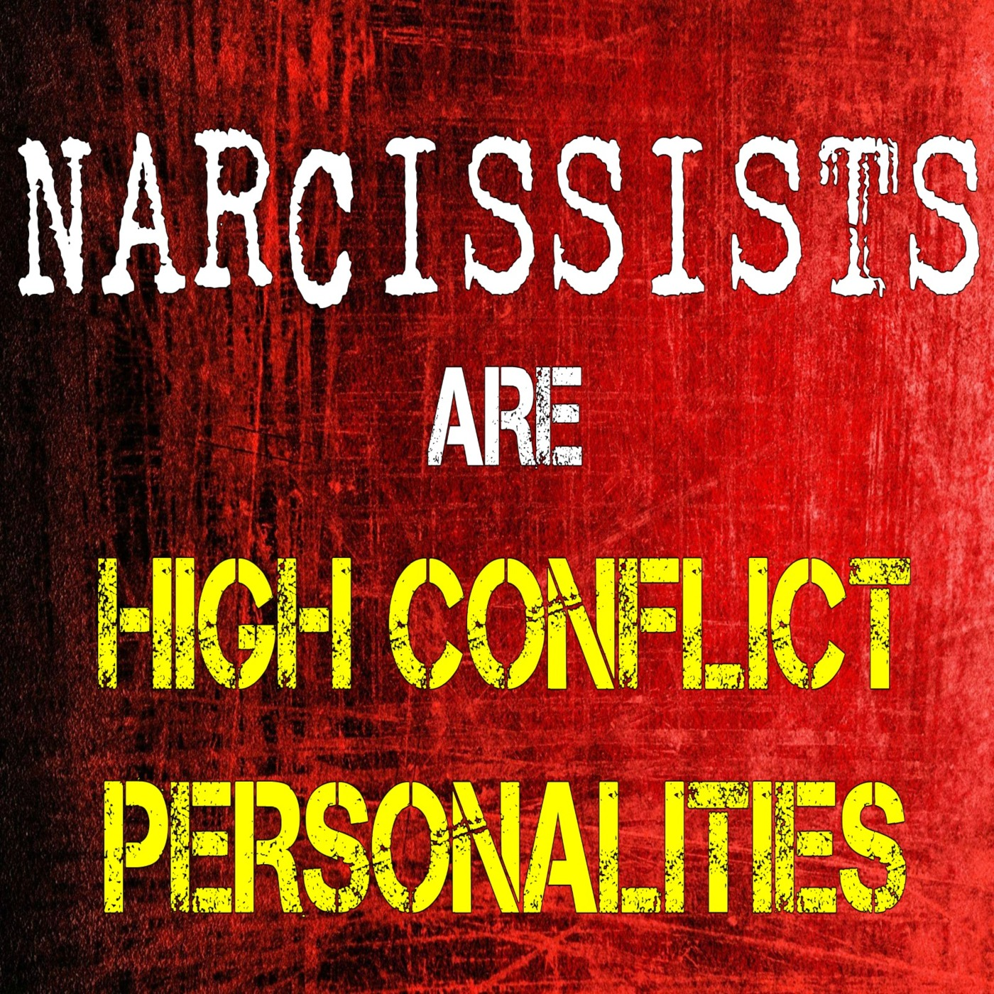 Narcissists Are High-Conflict Personalities The Little