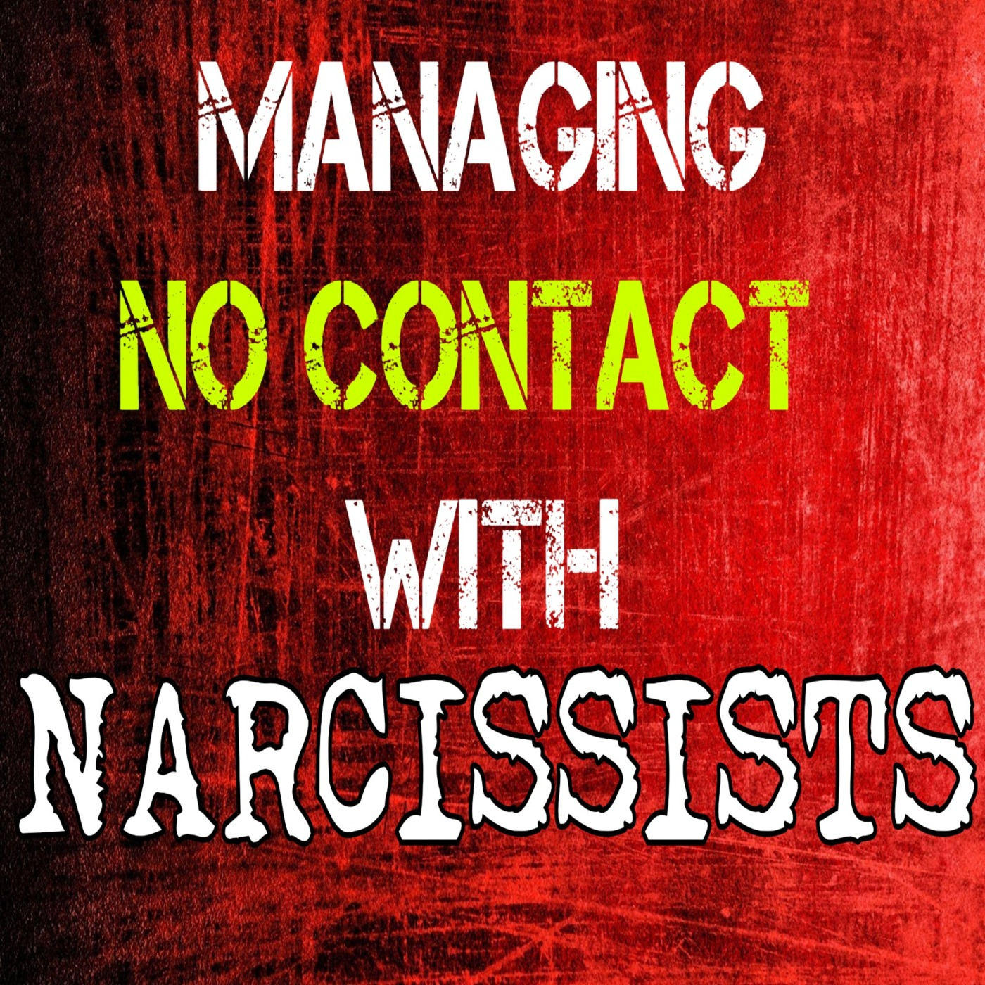 Best Episodes of Understanding Today's Narcissist