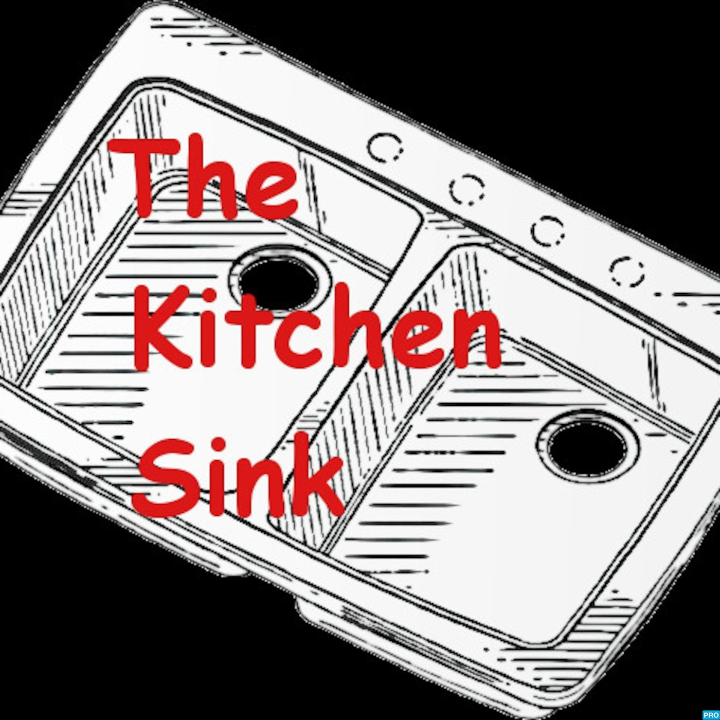 TheKitchenSink's Podcast