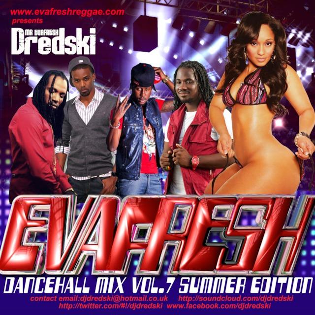 Evafresh Dancehall Mix vol 7