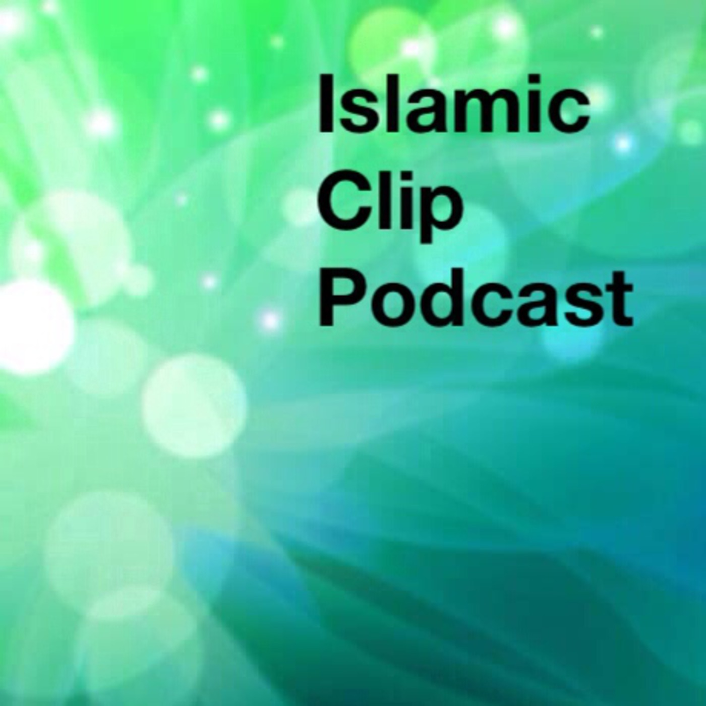 Islamic Clip Podcast