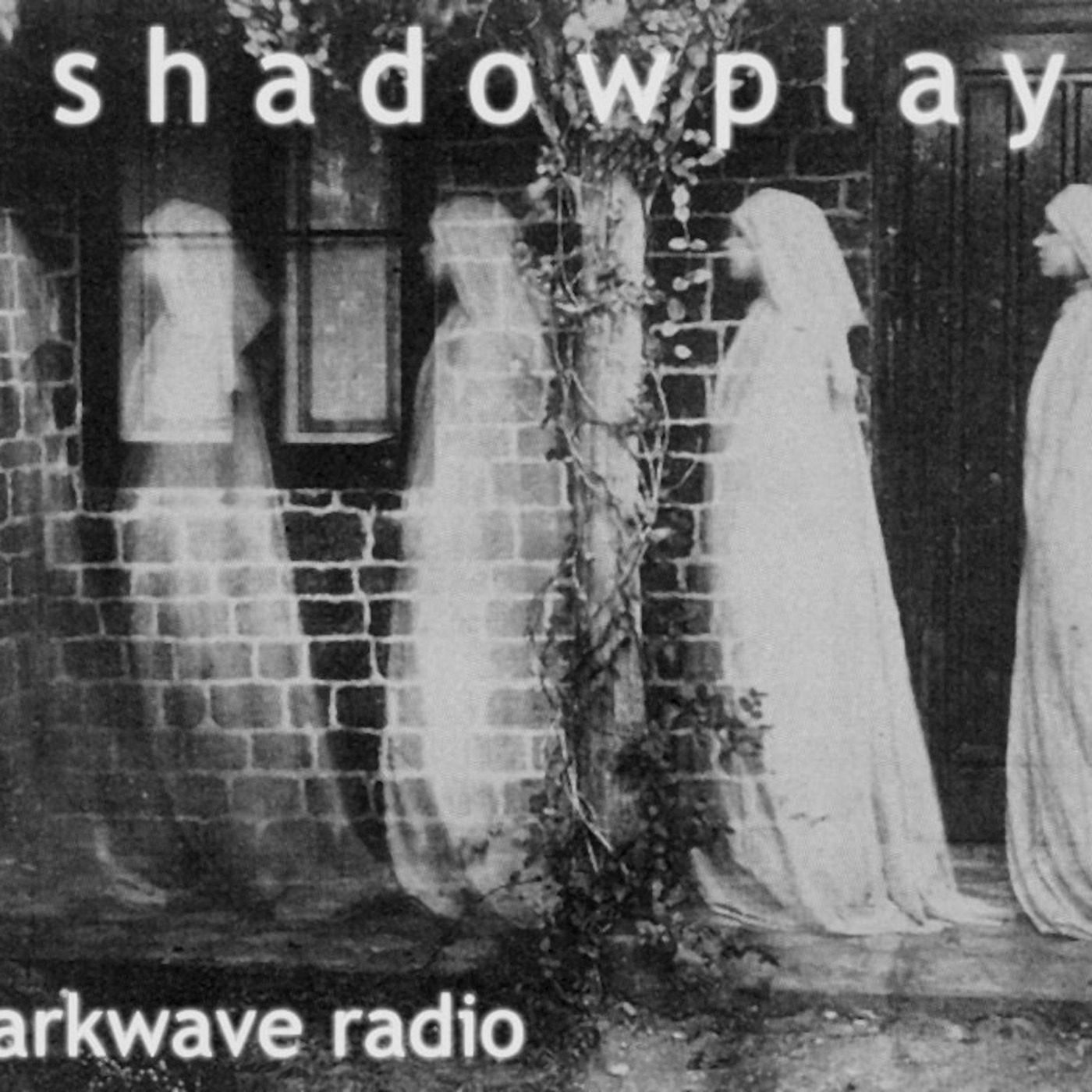 Shadowplay Radio