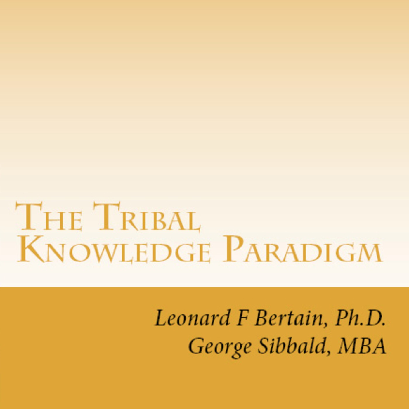 Tribal Knowledge Paradigm - Information Podcast