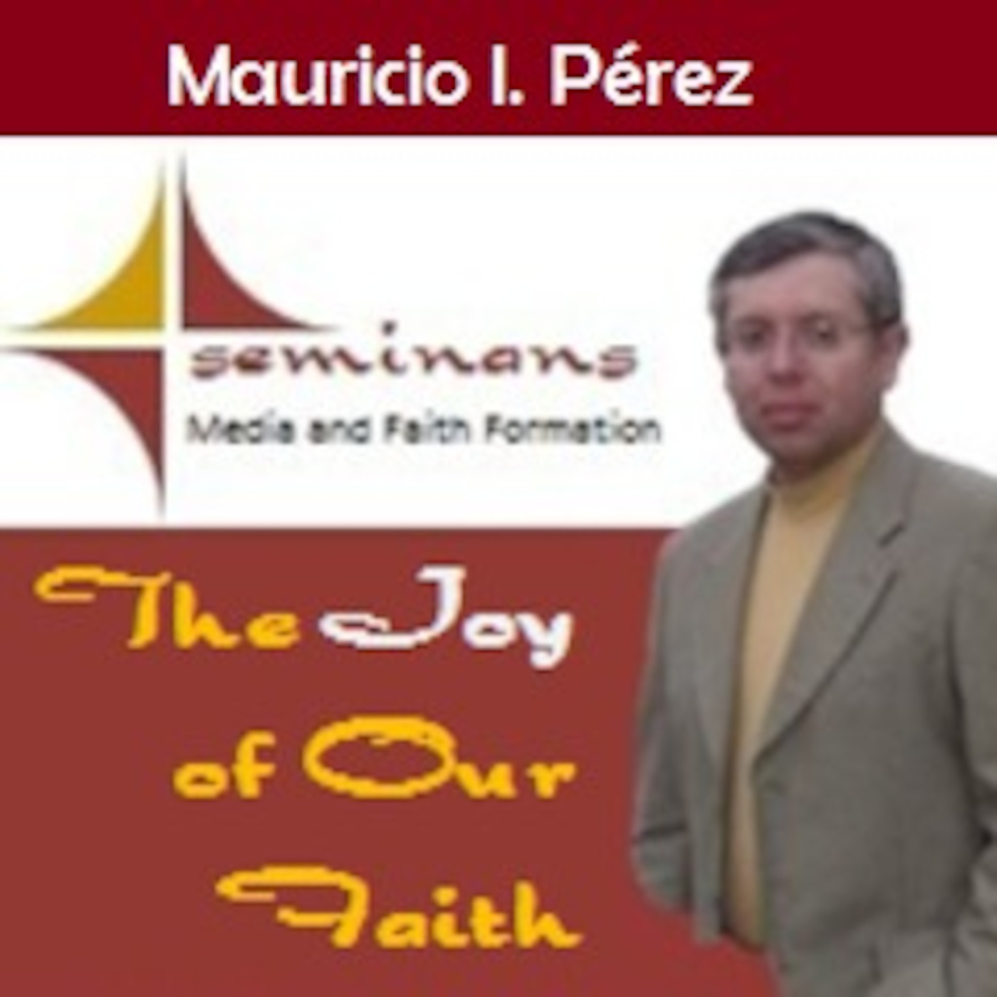 The Joy of our Faith