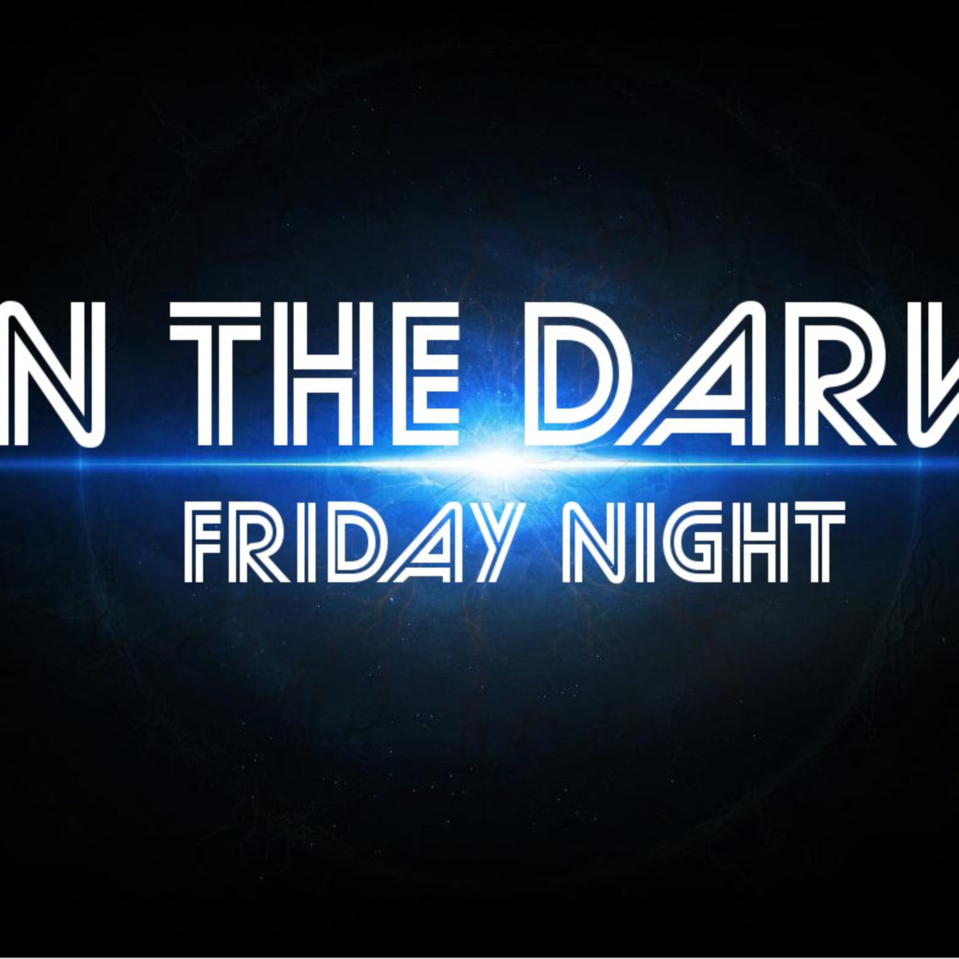 In the Dark with David Kirk (2/22/2013)