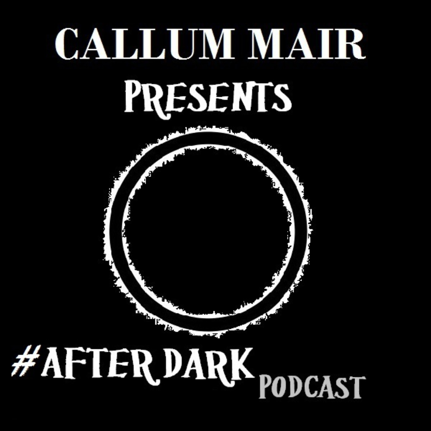 Callum Mair Present's #AfterDark