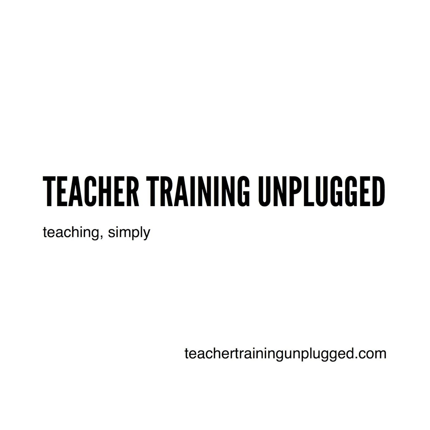 Teacher Training Unplugged Radio