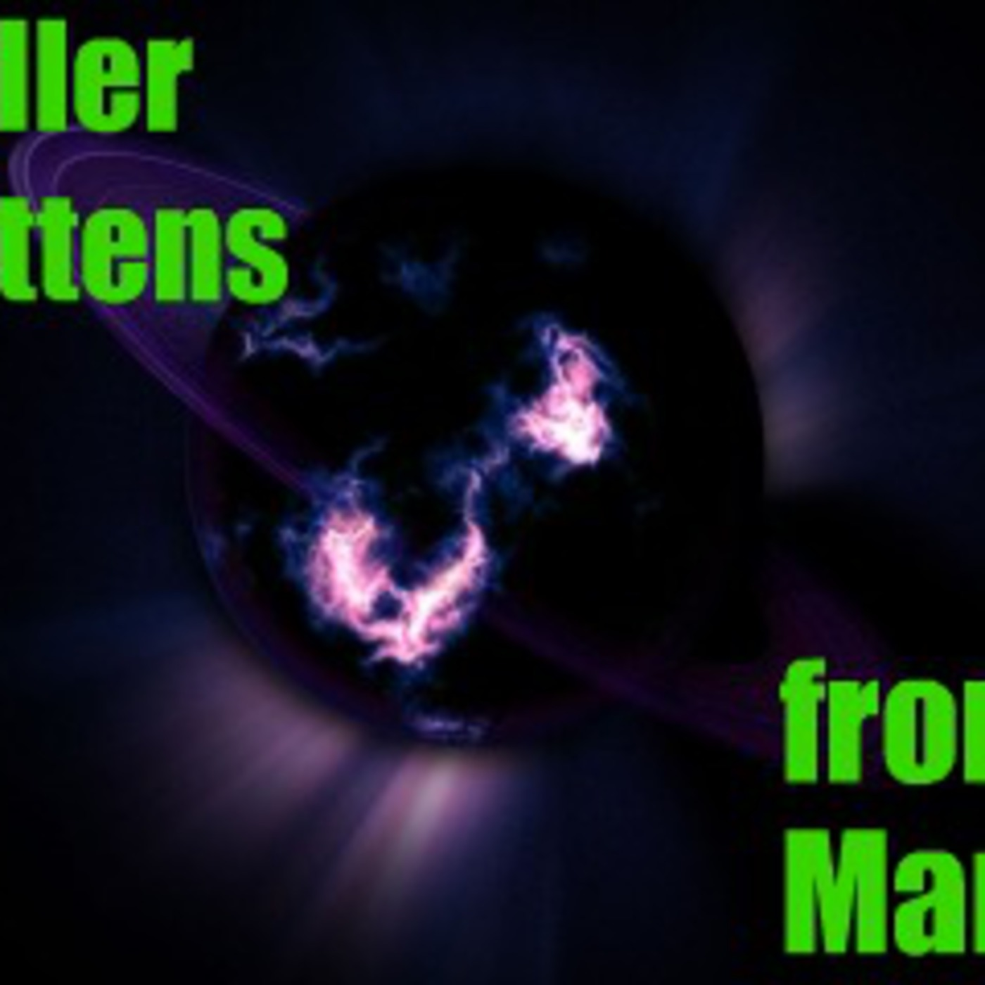 Killer Kittens From Mars Podcast