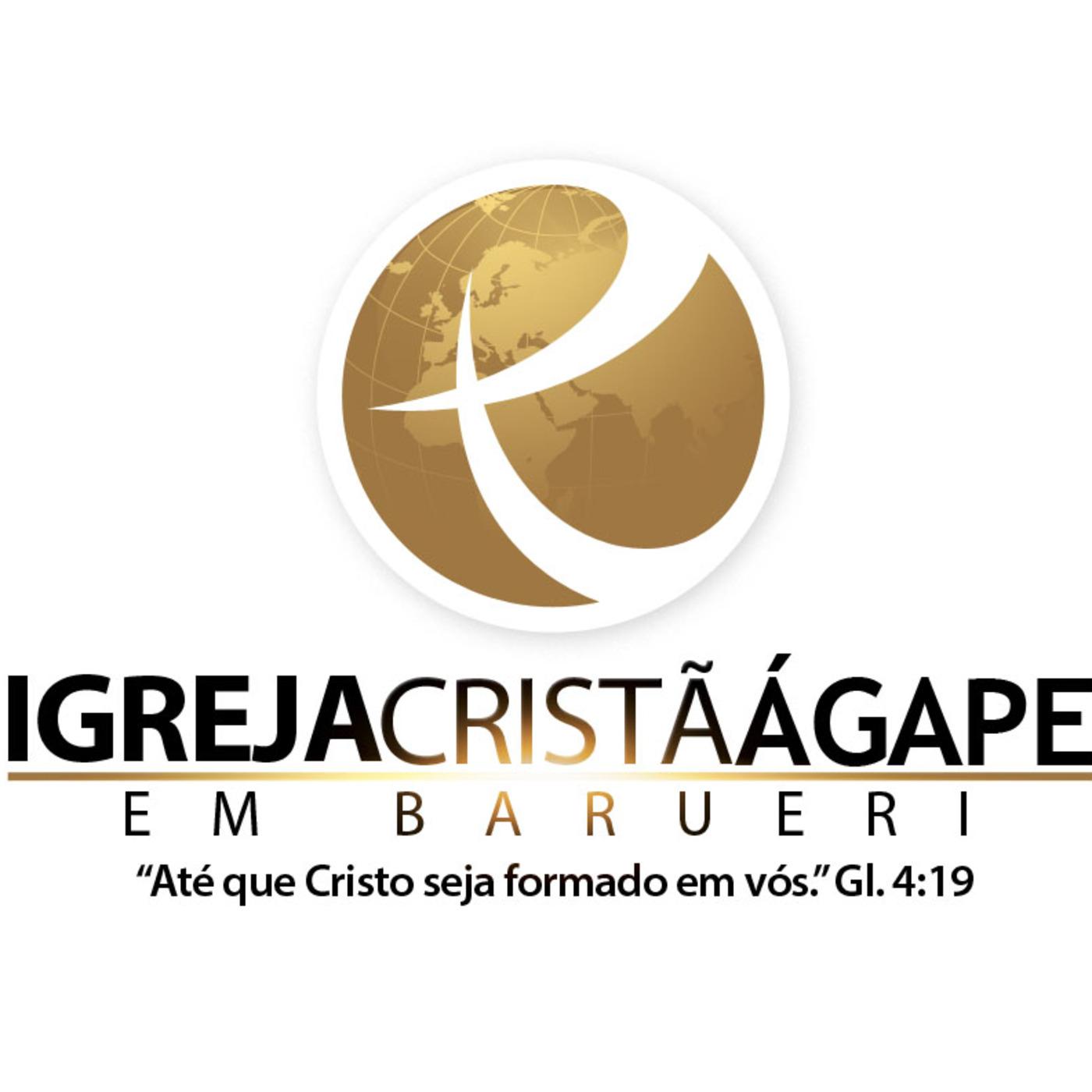 Igreja Cristã Ágape's Podcast