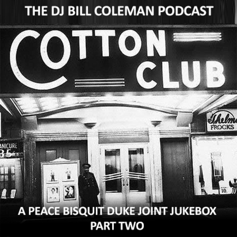 DJ Bill Coleman & Peace Bisquit Podcast | Podbay