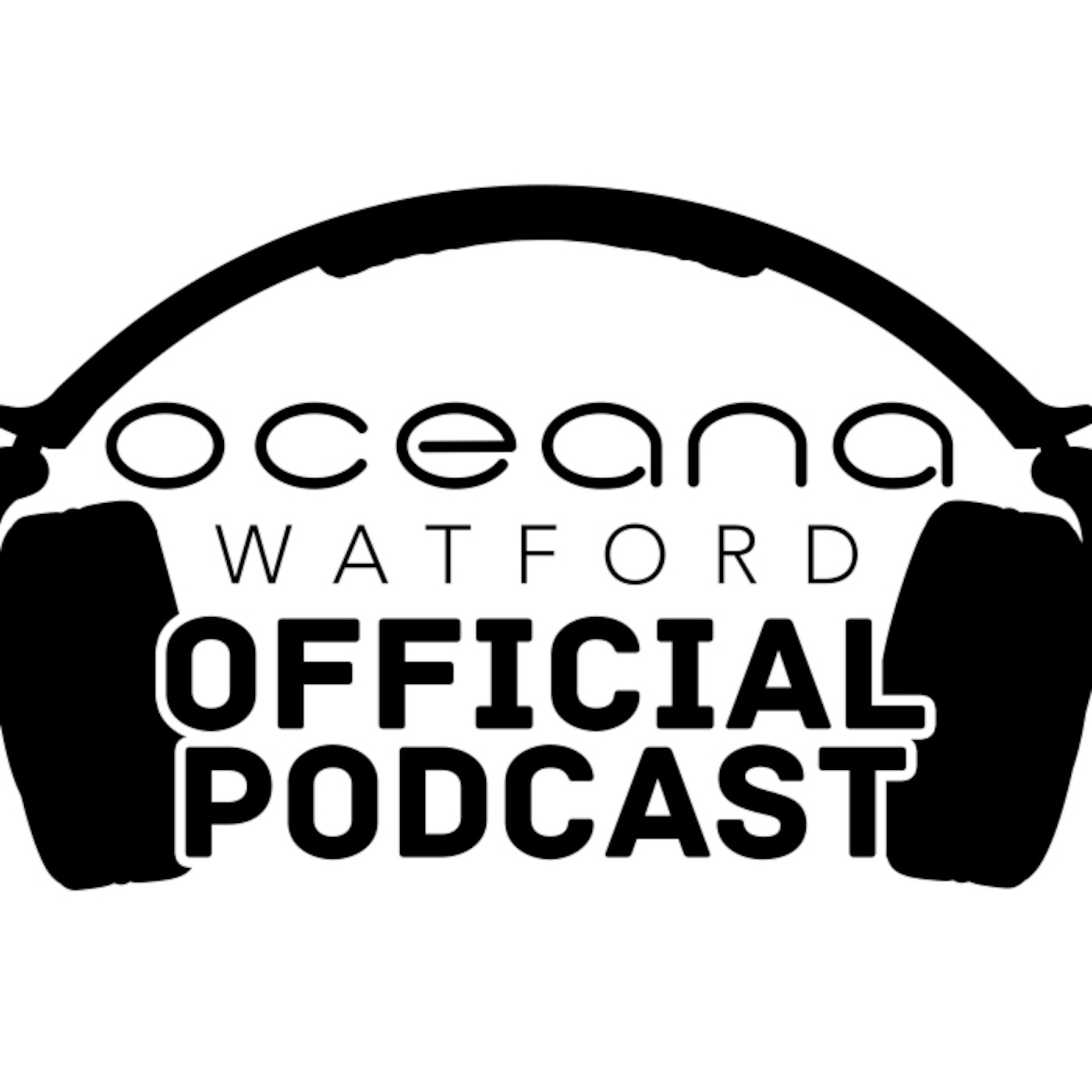 Oceana Watford Official Podcast