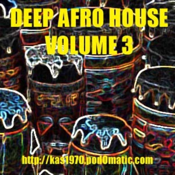 Deep Afro House Volume 3