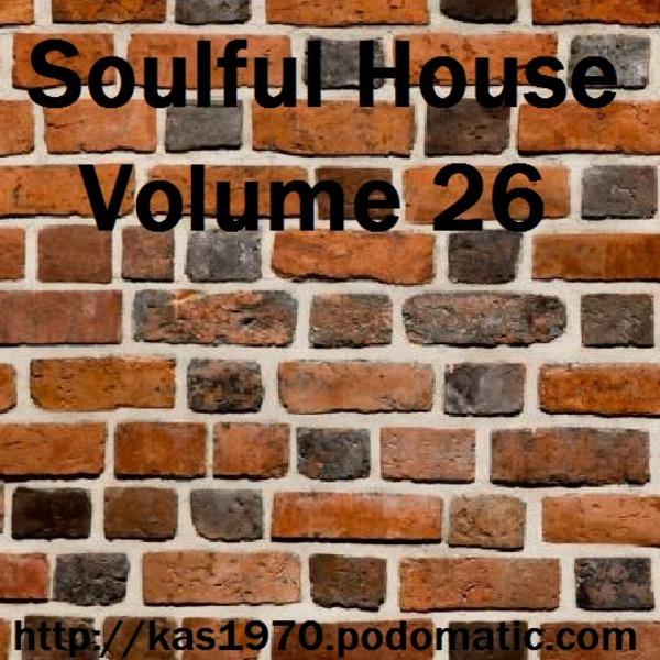 Soulful House Vol. 26