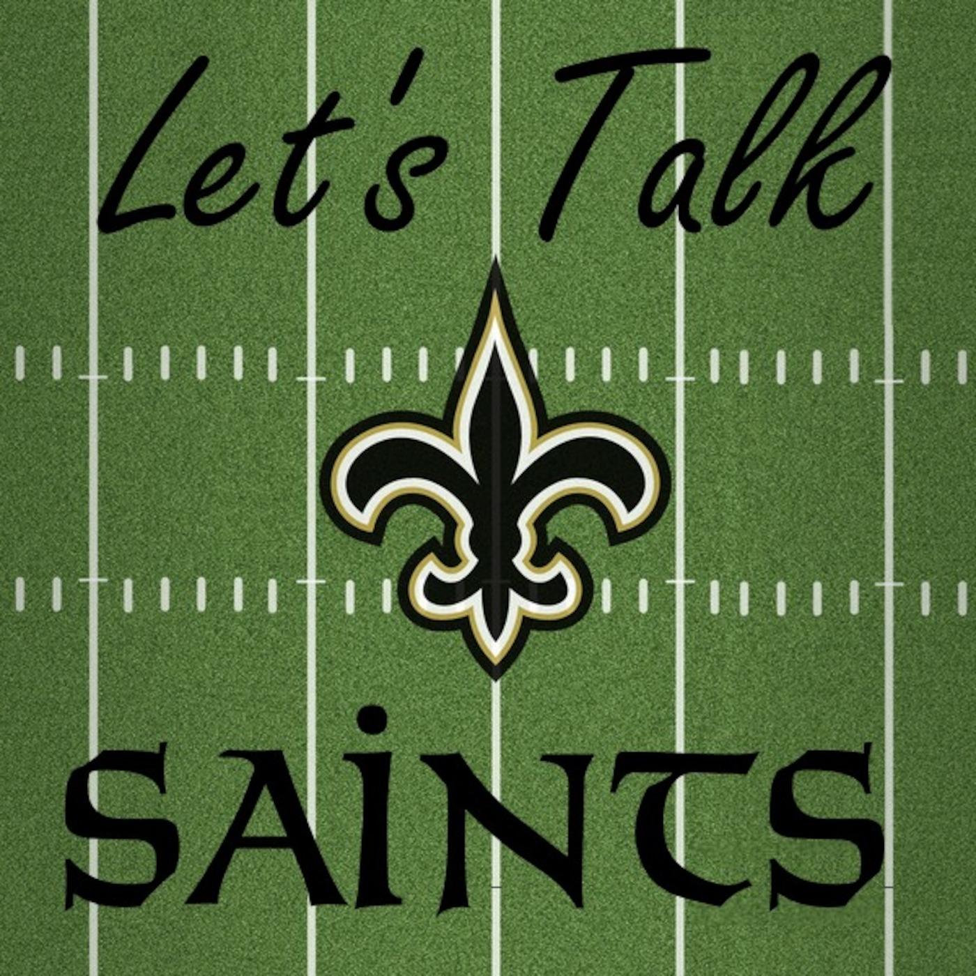 Let's Talk Saints