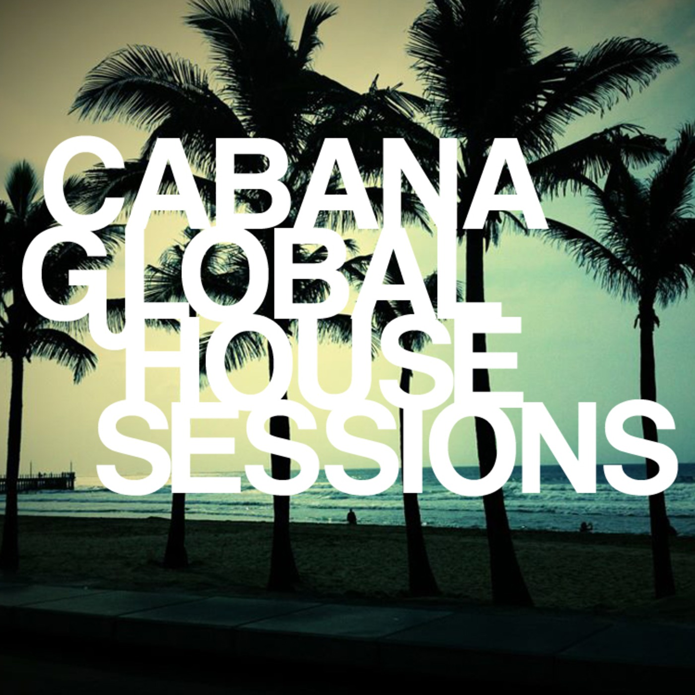 Justin Imperiale presents Cabana Global House Sessions