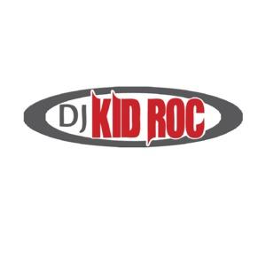 DJ Kid Roc' Podcast