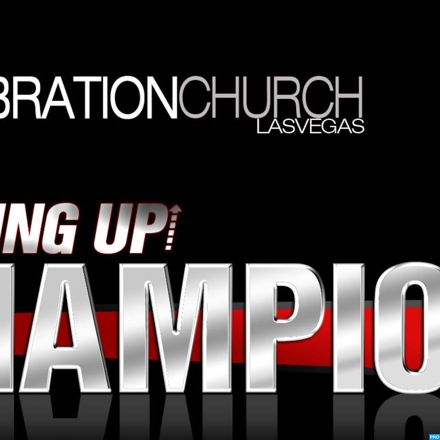 Celebration Church Las Vegas' Podcast
