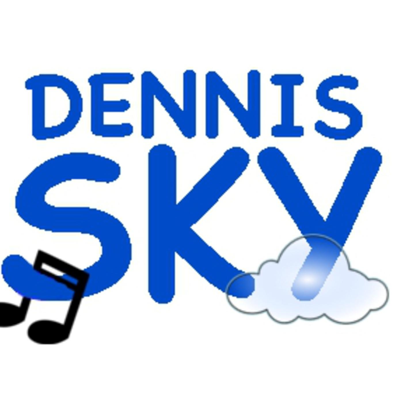 Dennis Sky's Podcast