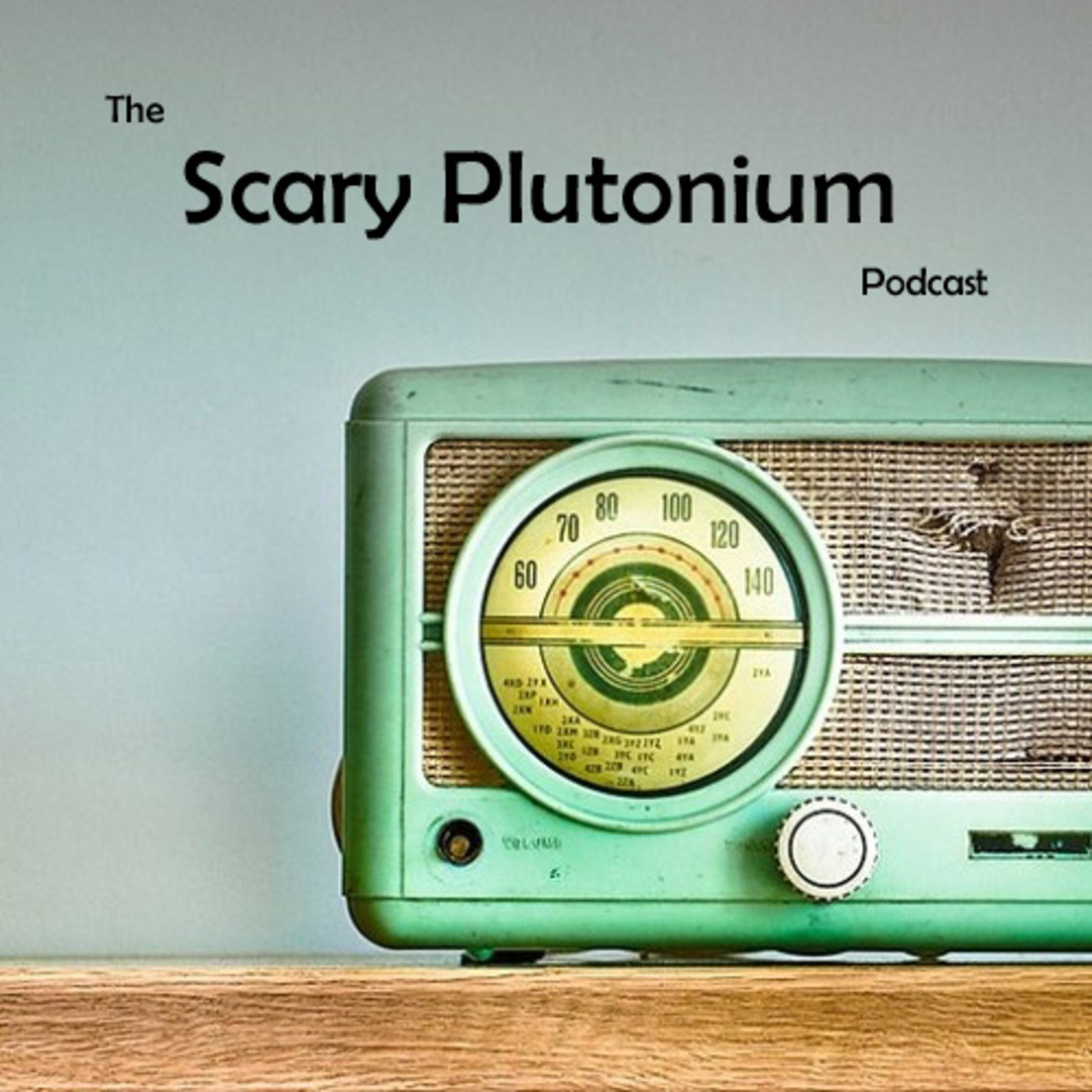 Scary Plutonium Podcast