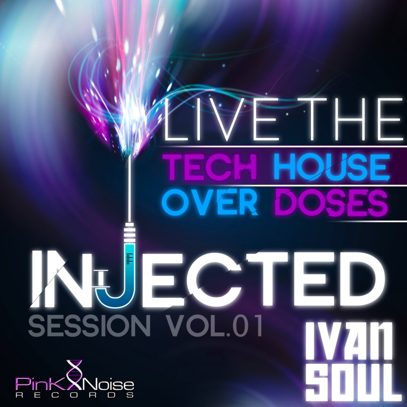 Ivan Soul - Injected Session (Episode 1)