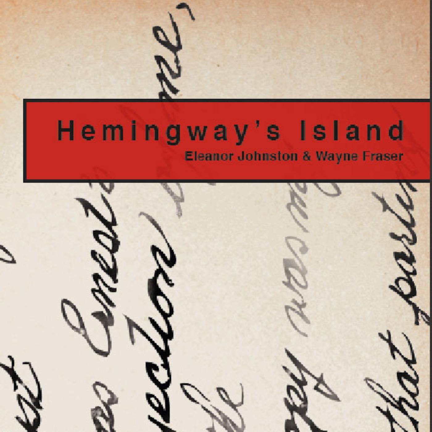 Hemingway's Island: the Podcast