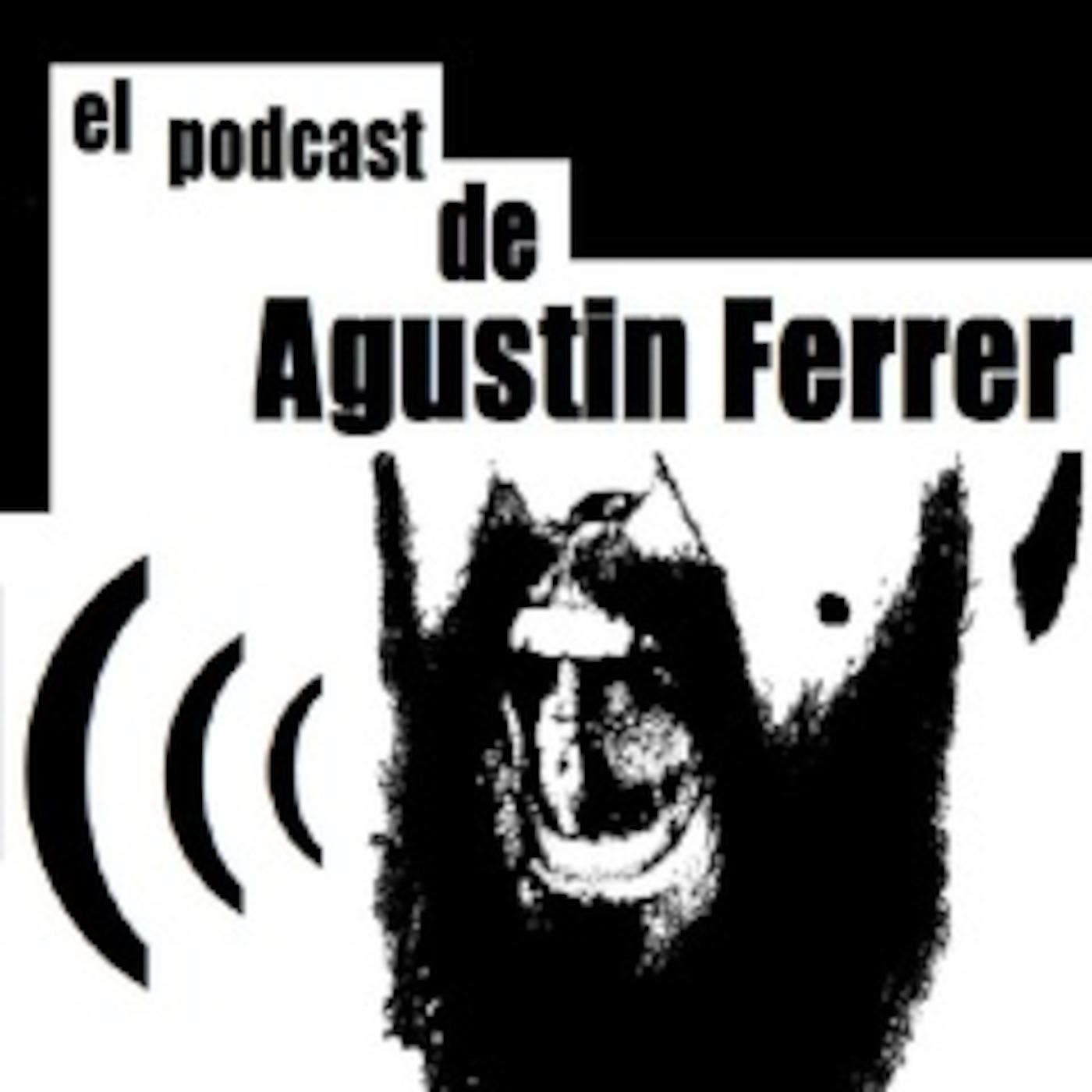 Agustin Ferrer's Podcast