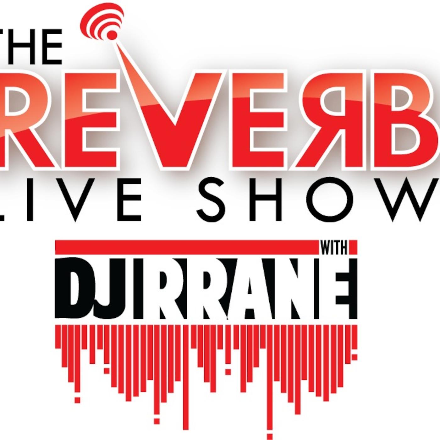 Reverb Live Show!