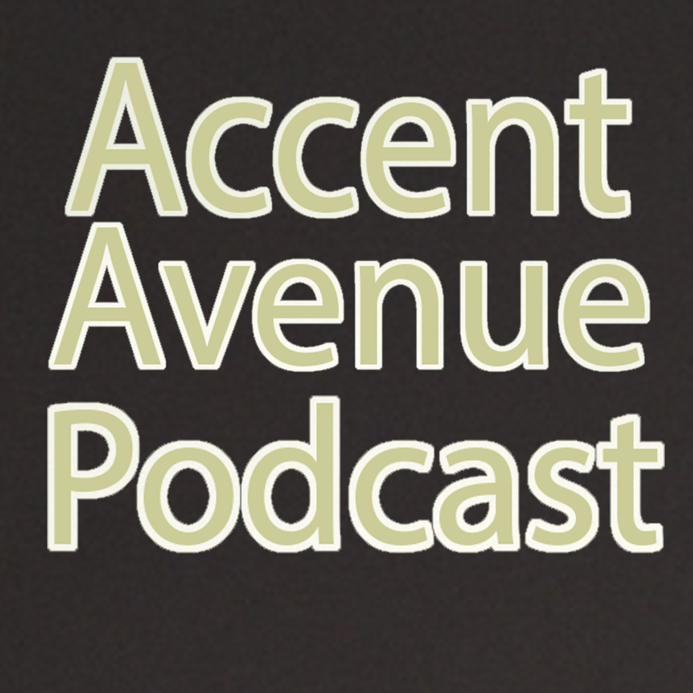 Accent Avenue's Podcast