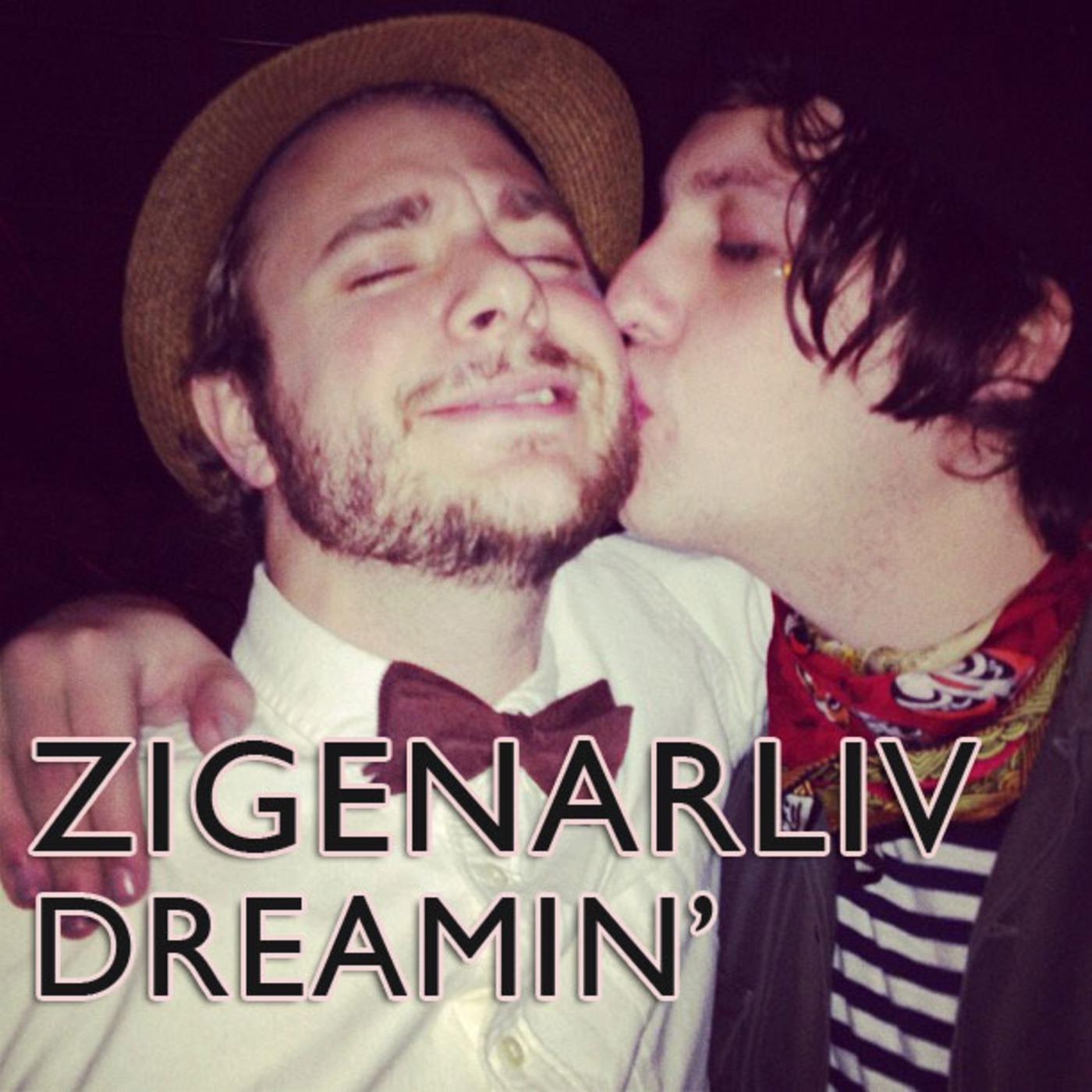 Zigenarliv Dreamin'